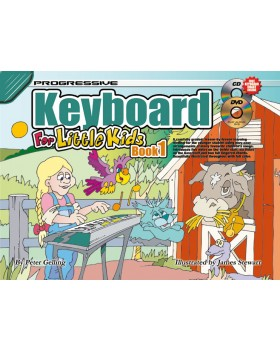 Progressive Keyboard for Little Kids - Book 1 - How to Play Keyboard for Kids