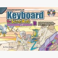 Progressive Keyboard for Little Kids - Supplementary Songbook B