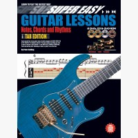 Super Easy Guitar Lessons - Notes, Chords & Rhythms with TAB
