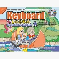 Progressive Keyboard for Little Kids - Supplementary Songbook A